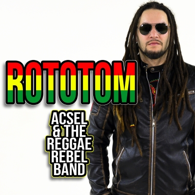 ACSEL & The Reggae Rebel Band - Rototom (Redgoldgreen label) 2021 Italia, New Release